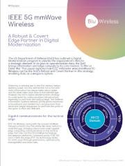 IEEE 5G mmWave Wireless - A Robust & Covert Edge Partner in Digital Modernisation